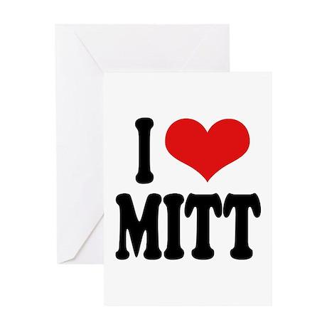 I Love Mitt Greeting Card