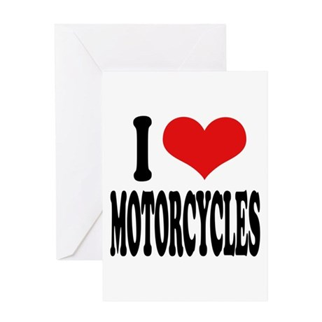 I Love Motorcycles Greeting Card