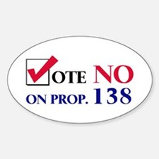 Vote NO on Prop 138 Oval Decal