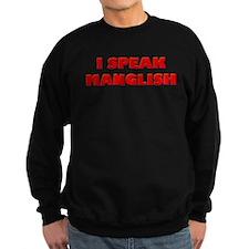 I Speak Maglish! Sweatshirt