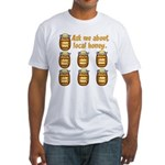 Local Honey Fitted T-Shirt