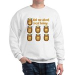 Local Honey Sweatshirt