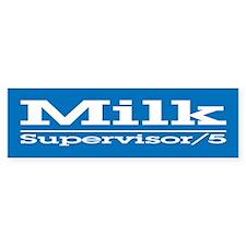 Milk for Supervisor Bumper Car Sticker