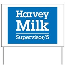 Milk for Supervisor Yard Sign
