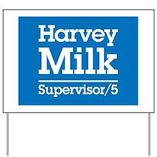 Milk for Supervisor Yard Sign