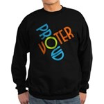 Proud Voter Sweatshirt (dark)