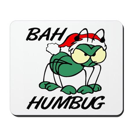 Christmas Bah Humbug Mousepad