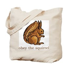 Obey The Squirrel Tote Bag