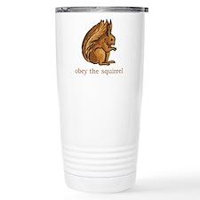 Obey The Squirrel Travel Coffee Mug