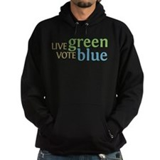 Live Green Vote Blue Hoody