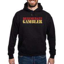 Degenerate Gambler Hoodie