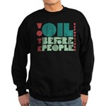 Oil Before People Sweatshirt (dark)