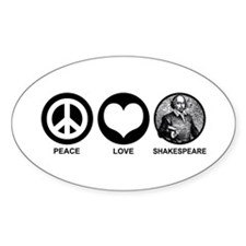 Peace Love Shakespeare Oval Decal
