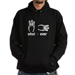 what ever (hand signs) Hoodie (dark)