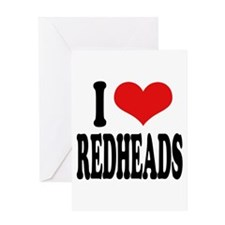 I Love Redheads Greeting Card
