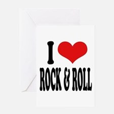 I Love Rock & Roll Greeting Card