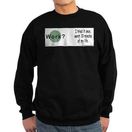 Work? Sweatshirt (dark)