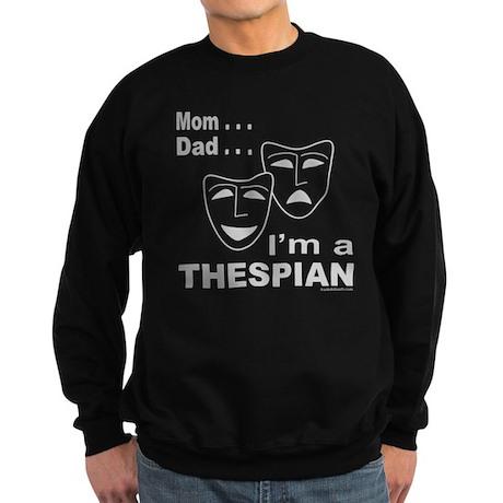 ACTOR/ACTRESS/THESPIAN Sweatshirt (dark)