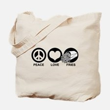 Peace Love Fries Tote Bag