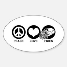 Peace Love Fries Oval Bumper Stickers