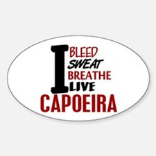 Bleed Sweat Breathe Capoeira Oval Decal