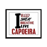 Bleed Sweat Breathe Capoeira Framed Panel Print