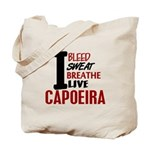 Bleed Sweat Breathe Capoeira Tote Bag