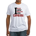 Bleed Sweat Breathe Capoeira Fitted T-Shirt
