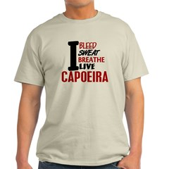 Bleed Sweat Breathe Capoeira T-Shirt