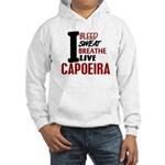 Bleed Sweat Breathe Capoeira Hooded Sweatshirt