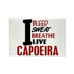 Bleed Sweat Breathe Capoeira Rectangle Magnet (100