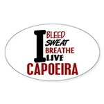 Bleed Sweat Breathe Capoeira Oval Sticker (10 pk)