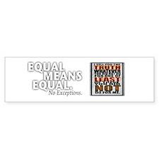 Equal Means Equal Bumper Sticker