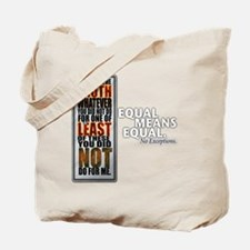 Equal Means Equal Tote Bag