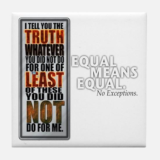 Equal Means Equal Tile Coaster