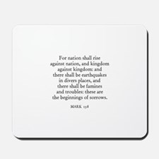 MARK  13:8 Mousepad