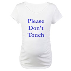 Please Don't Touch Shirt