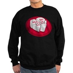 All My Love Broken Heart Sweatshirt (dark)