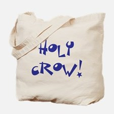 Holy Crow Tote Bag