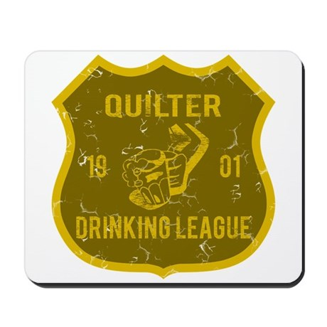 Quitlter Drinking League Mousepad