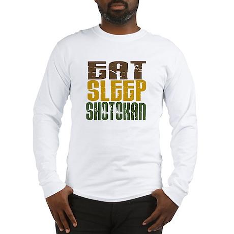 Eat Sleep Shotokan Long Sleeve T-Shirt