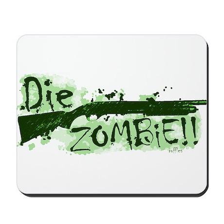 Die Zombie Mousepad