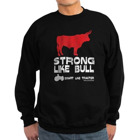 Strong Like Bull! Sweatshirt (dark)