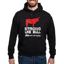 Strong Like Bull! Hoodie