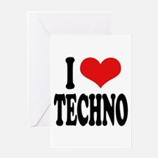 I Love Techno Greeting Card
