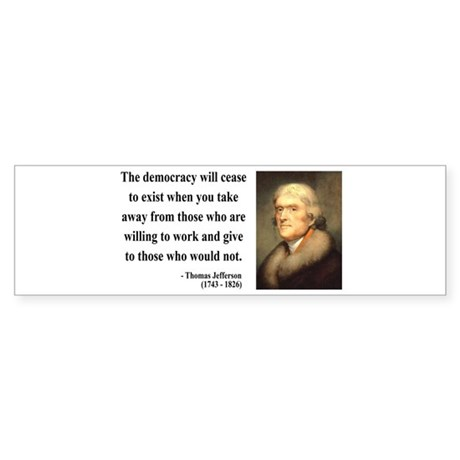 Thomas Jefferson 3 Bumper Sticker