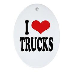 I Love Trucks Oval Ornament