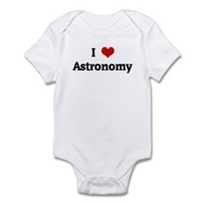 I Love Astronomy Infant Bodysuit