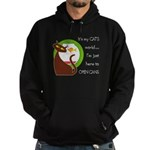 It's My Cat's World Hoodie (dark)