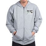 You Can't Afford Me Zip Hoodie